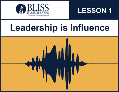 Leadership is Influence Audio Lesson One